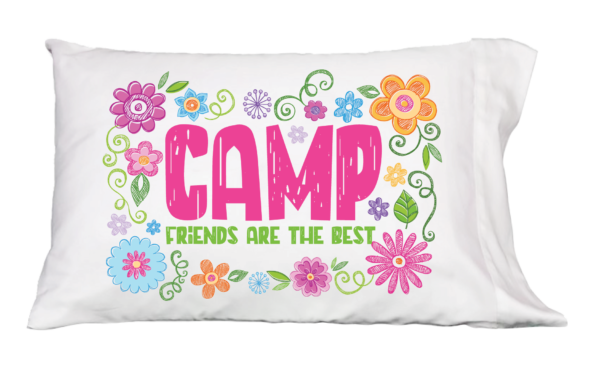 Camp Friends are the Best Pillowcase