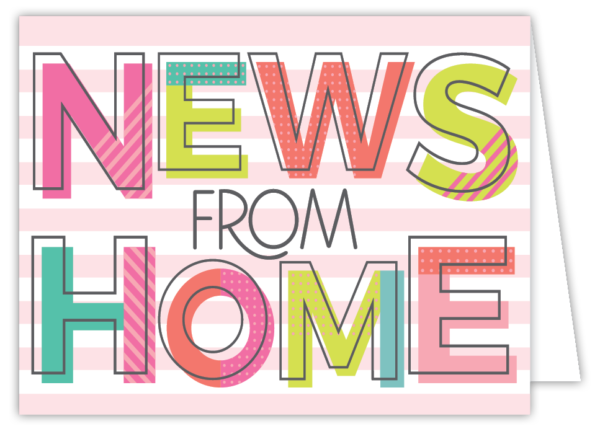 News from Home (Pink)