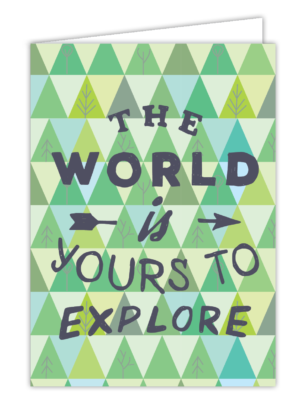 The World is Yours to Explore Greeting Card