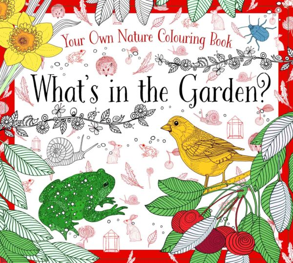 What's in the Garden? Nature Coloring Book