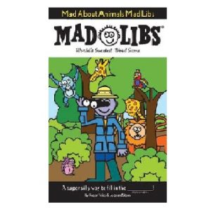 Mad Libs Mad About Animals