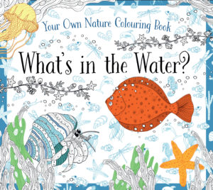 What's in the Water? Nature Coloring Book